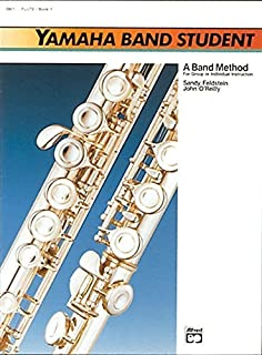 By Sandy Feldstein Yamaha Band Student, Book 1: Flute (Yamaha Band Method) [Paperback]