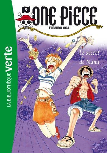 One Piece 09 - Le secret de Nami (Bibliothèque Verte)