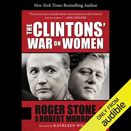 The Clintons' War on Women Audiobook By Roger Stone, Robert Morrow cover art