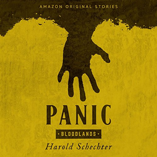 Panic                   By:                                                                                                                                 Harold Schechter                               Narrated by:                                                                                                                                 Steven Weber                      Length: 1 hr and 36 mins     314 ratings     Overall 4.0