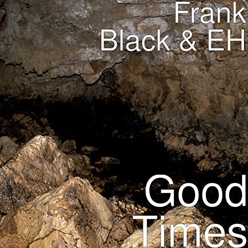 Frank Black & EH