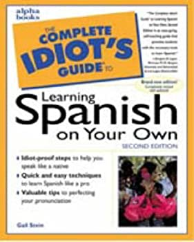 Complete Idiot's Guide to Learning Spanish (The Complete Idiot's Guide)