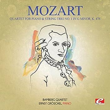Mozart: Quartet for Piano & String Trio No. 1 in G Minor, K. 478 (Digitally Remastered)