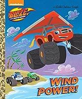 Wind Power! (Blaze and the Monster Machines) (Little Golden Book)