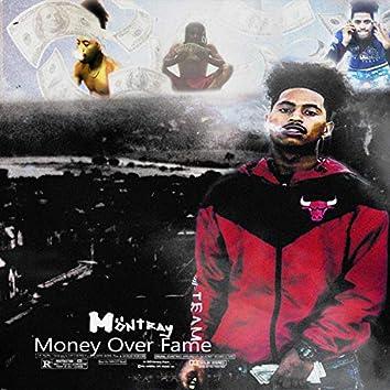 Money Over Fame