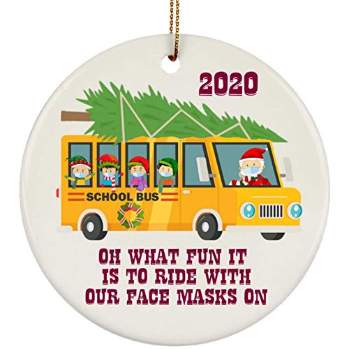 Dongfalong School Bus Driver Ornament 2020 Quarantine 3' Round Ceramic Christmas Ornament with Gift Box Elf Wearing Mask Santa Wearing Mask Oh What Fun