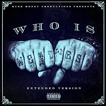 Who Is West West (Extended Version)