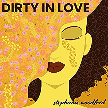 Dirty In Love