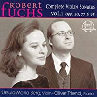 Fuchs: Complete Violin Sonatas, Vol. 1, Opp. 20, 77 & 95