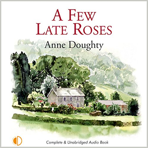 A Few Late Roses audiobook cover art