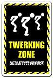 Twerking Zone Aluminum Sign Dancing Dance Floor Sexy DJ Music Hip hop | Indoor/Outdoor | 10' Tall