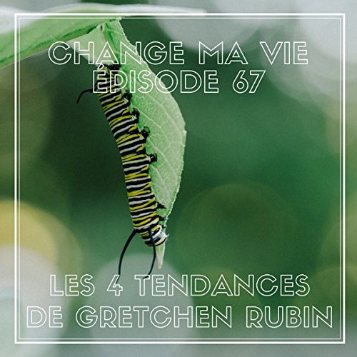 Les quatre tendances de Gretchen Rubin audiobook cover art