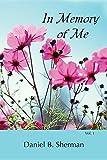 In Memory of Me: Vol. 1