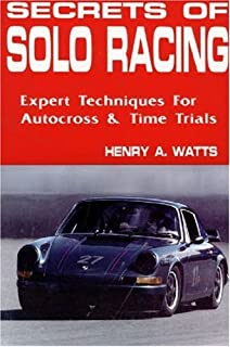 Secrets of Solo Racing: Expert Techniques for Autocross and Time Trials