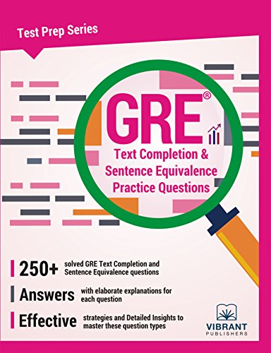 Gre Text Completion And Sentence Equivalence Practice Questions Test Prep Series Volume 16