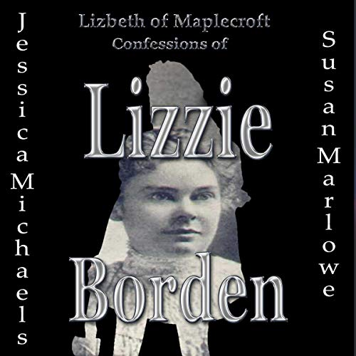 Lizbeth of Maplecroft Audiobook By Jessica Michaels cover art