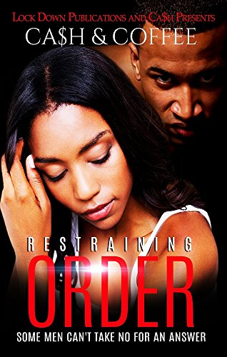 Restraining Order: Some Men Can't Take No For An Answer
