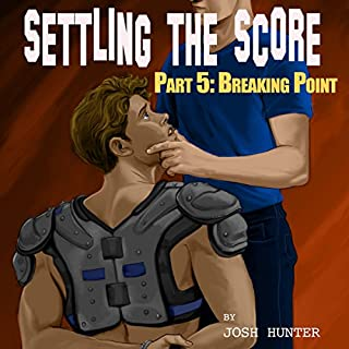 Settling the Score - Part 5: Breaking Point audiobook cover art