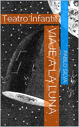 Viaje a la luna: Teatro Infantil