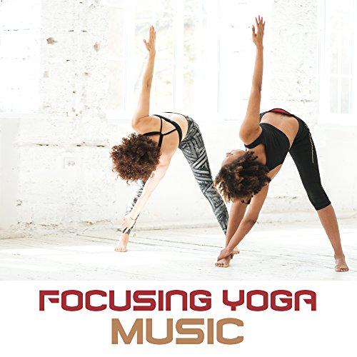 Focusing Yoga Music