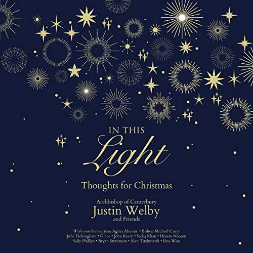 In This Light Audiobook By Archbishop Justin Welby cover art
