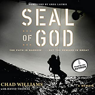 Seal of God                   By:                                                                                                                                 Chad Williams,                                                                                        David Thomas                               Narrated by:                                                                                                                                 Chad Williams                      Length: 6 hrs and 46 mins     296 ratings     Overall 4.4