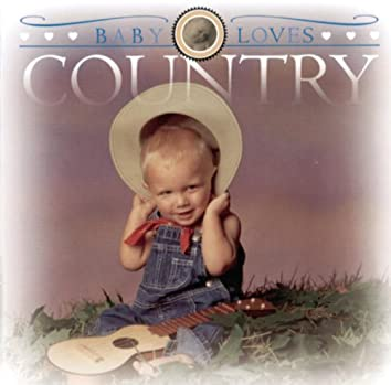 Baby Loves Country