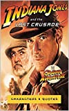 Indiana Jones and the Last Crusade, The Graphic Adventure: Characters & Quotes (English Edition)