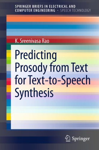 Predicting Prosody from Text for Text-to-Speech Synthesis (SpringerBriefs in Speech...