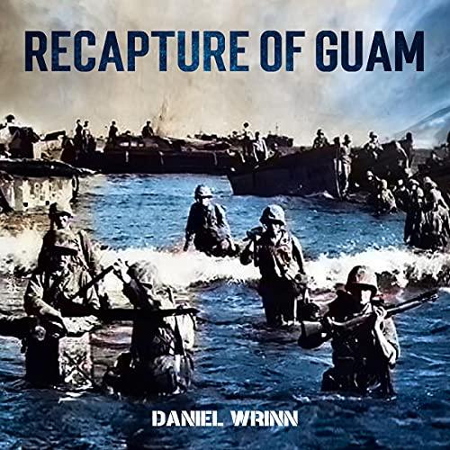 Recapture of Guam cover art