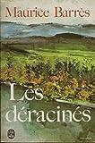 Les Déracinés - Maurice Barrès