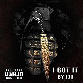 I Got It (feat. Louie Lavish)