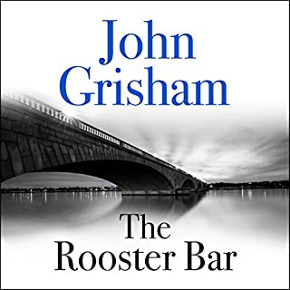 The Rooster Bar                   By:                                                                                                                                 John Grisham                               Narrated by:                                                                                                                                 Ari Fliakos                      Length: 10 hrs and 17 mins     845 ratings     Overall 4.1