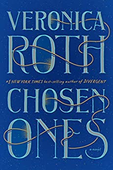 Chosen Ones: The new novel from NEW YORK TIMES best-selling author Veronica Roth pdf epub