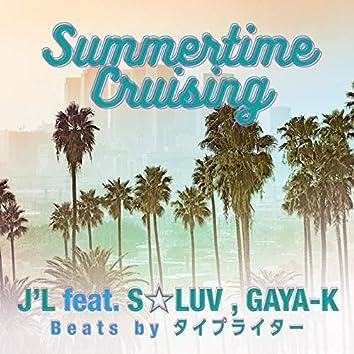 Summertime Cruising (feat. S-LUV & GAYA-K)
