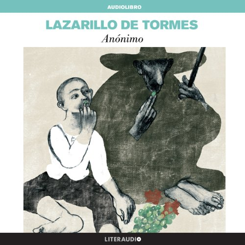 La vida de Lazarillo de Tormes y de sus fortunas y adversidades [The Life of Lazarillo de Tormes and of His Fortunes and Adversities] audiobook cover art