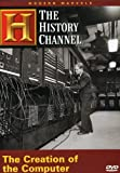 Modern Marvels - The Creation of the Computer (History Channel)