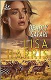 Deadly Safari (Love Inspired Suspense) (English Edition)