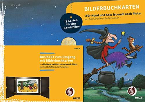 Bilderbuchkarten »Für Hund und Katz ist auch noch Platz« von Axel Scheffler und Julia Donaldson: Mit Booklet zum Umgang mit 13 Bilderbuchkarten für das Kamishibai (Beltz Nikolo)