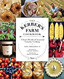 The Kerber's Farm Cookbook: A Year's Worth of Seasonal Country Cooking