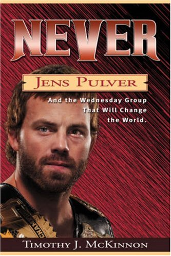 Never: Jens Pulver And the Wednesday Group that Will Change the World