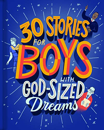 Compare Textbook Prices for 30 Stories for Boys with God-Sized Dreams  ISBN 9781644544433 by DaySpring