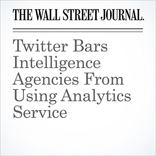 Twitter Bars Intelligence Agencies From Using Analytics Service audiobook cover art