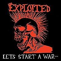 Let's Start a War (Exp)
