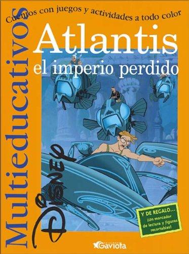 Atlantis. El imperio perdido: Cuentos con juegos y actividades a todo color. (Multieducativos Disney)
