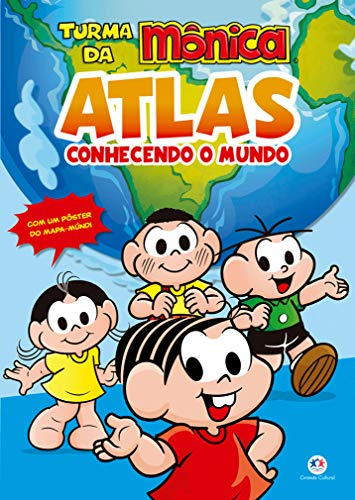 Turma da Mônica - Atlas - Conhecendo o mundo