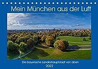 Mein Muenchen aus der Luft (Tischkalender 2022 DIN A5 quer): Einzigartige Luftbilder von Muenchen, Perspektiven die man selten sieht. (Monatskalender, 14 Seiten )