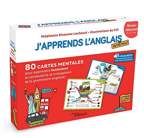 J apprends l anglais autrement - Niveau débutant: 80 cartes mentales pour apprendre facilement le vocabulaire, la conjugaison et la grammaire anglaise
