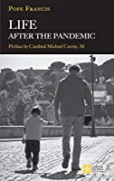 Life After the Pandemic