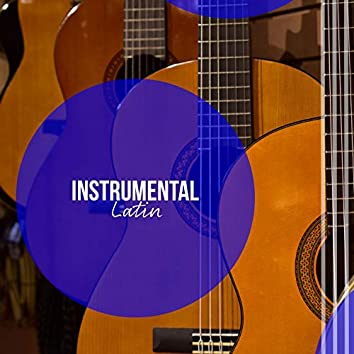 Instrumental Latin Café Compilation
